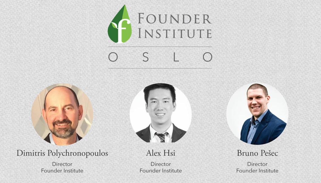 Det internasjonalt anerkjente Founder Institute kommer til Oslo, og om få uker går søknadsfristen for å delta i det første akseleratorprogrammet ut.